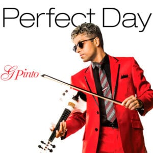 G Pinto - Perfect Day Album Cover